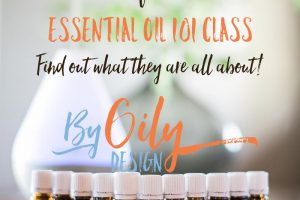 Free Essential Oil Class!