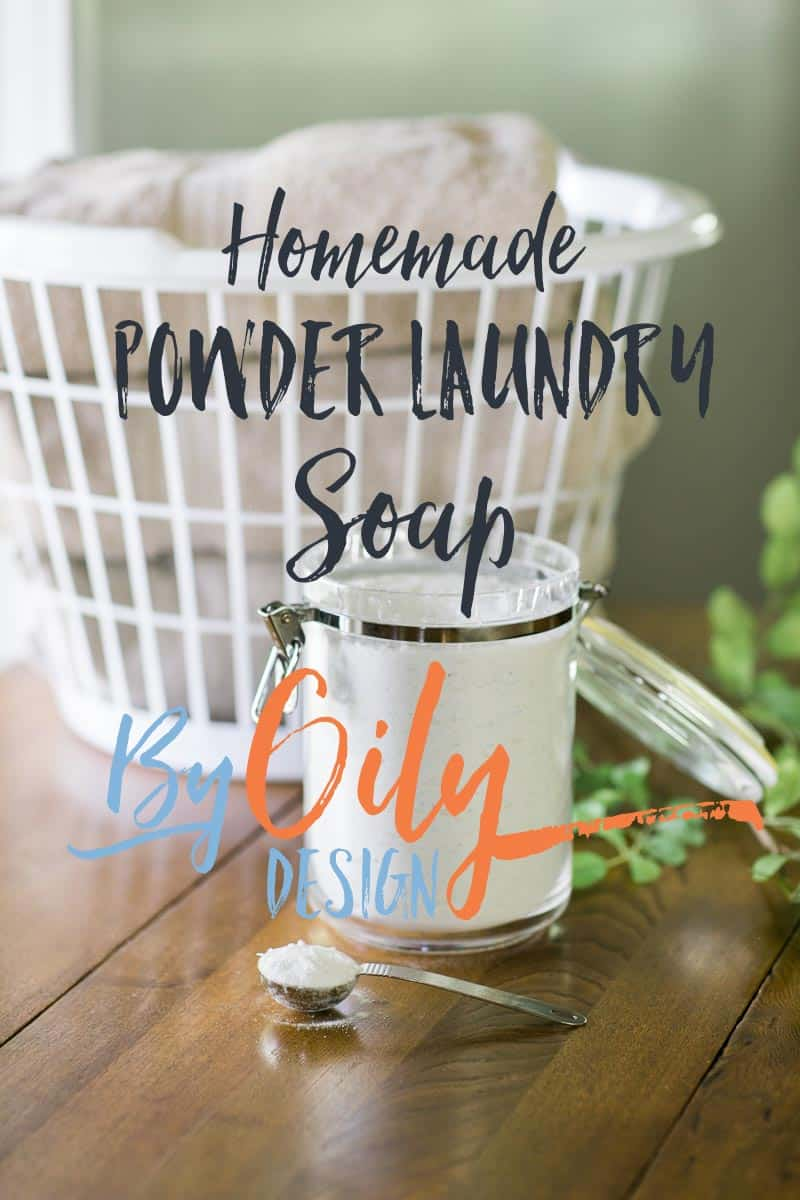 Homemade All Natural Powder Laundry Soap for sensitive skin. Can clean up to 330 loads of laundry for less than $0.06 cents a load. HE and regular washer safe. byoilydesign.com YL member # 3177383