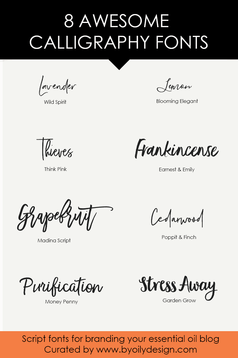 8 Awesome Calligraphy Fonts For Branding Your Essential Oil Blog Script How