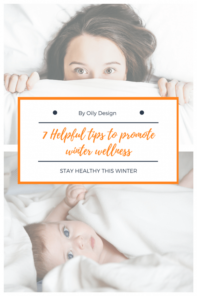 Woman and child in bed with text overlay, 7 helpful tips to promote winter wellness