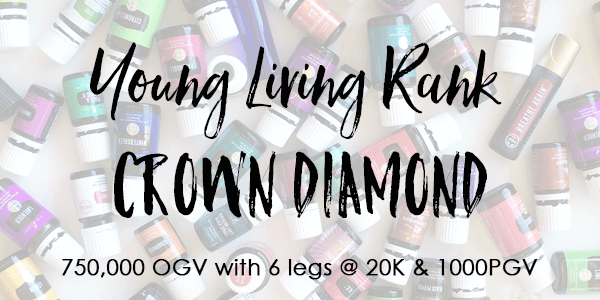 Young Living Rank of Diamond 750,000 OGV with 6- 20K legs + 1000PGV.
