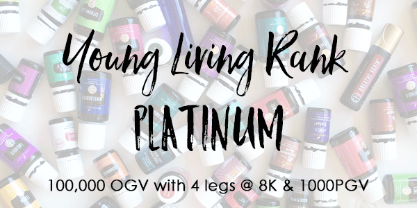 Young Living Rank of platinum 100,000 OGV with 4- 8K legs + 1000PG