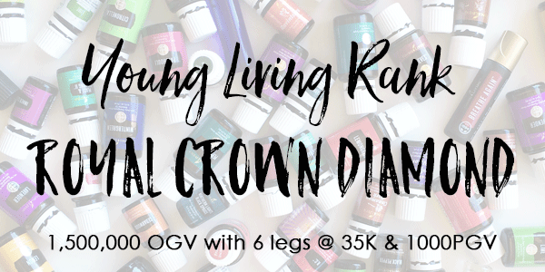 Young Living Rank of Diamond 1,500,000 OGV with 6- 35K legs + 1000PGV.