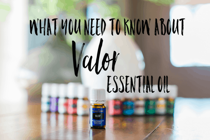 The Benefits Of Using Valor Essential Oil Every Day