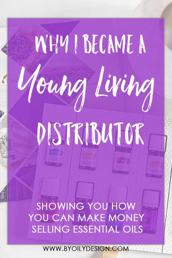 "Young Living Premium Starter kit with text over lay saying ""why I became a young living distributor"""