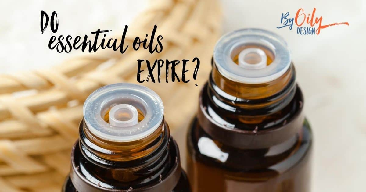 open essential oil bottles with text asking- Do essential oils expire?