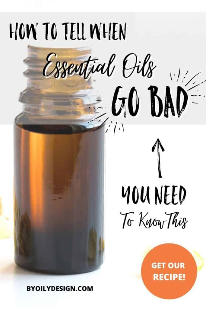 Essential oil bottle on a white table with the words - how to tell when essential oils go bad.