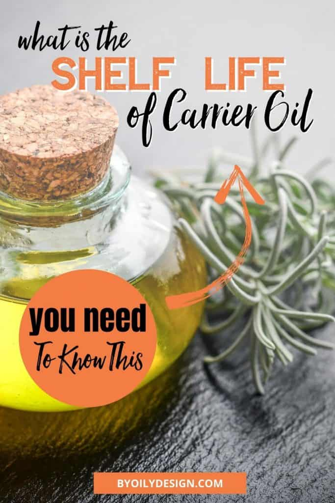 bottle of olive oil with the words what is the shelf life of carrier oil