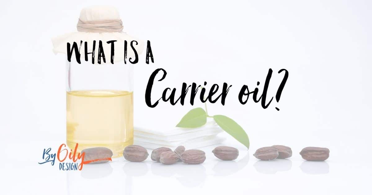 What is a Carrier Oil and the best ones you should be using?
