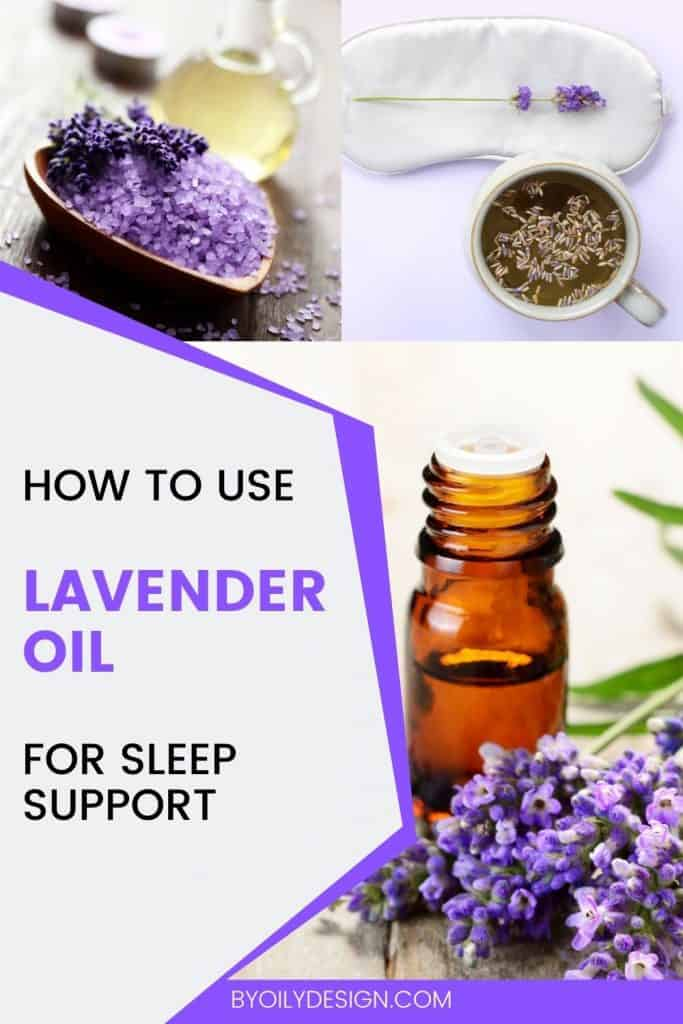 three images of Lavender flowers, bath salts, eye mask and a bottle of lavender oil showing how to use lavender oil for sleep support