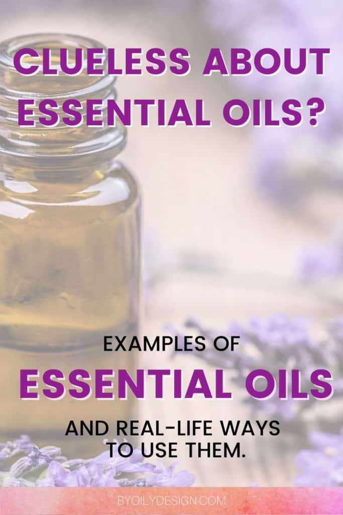 bottle of essential oils with the text examples of essential oils over top