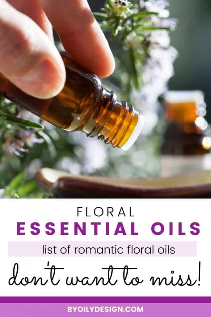 image of flowers and essential oils being poured out. with the text overlay examples of floral essential oils