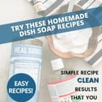"bottle of castile soap and bottle of Sal Suds next to a wooden bowl of washing powder and lemon essential oil. Text over lay says ""Looking for a natural solution? Try these homemade dish soap recipes. Simple recipes. Clean Results that you will love!"""