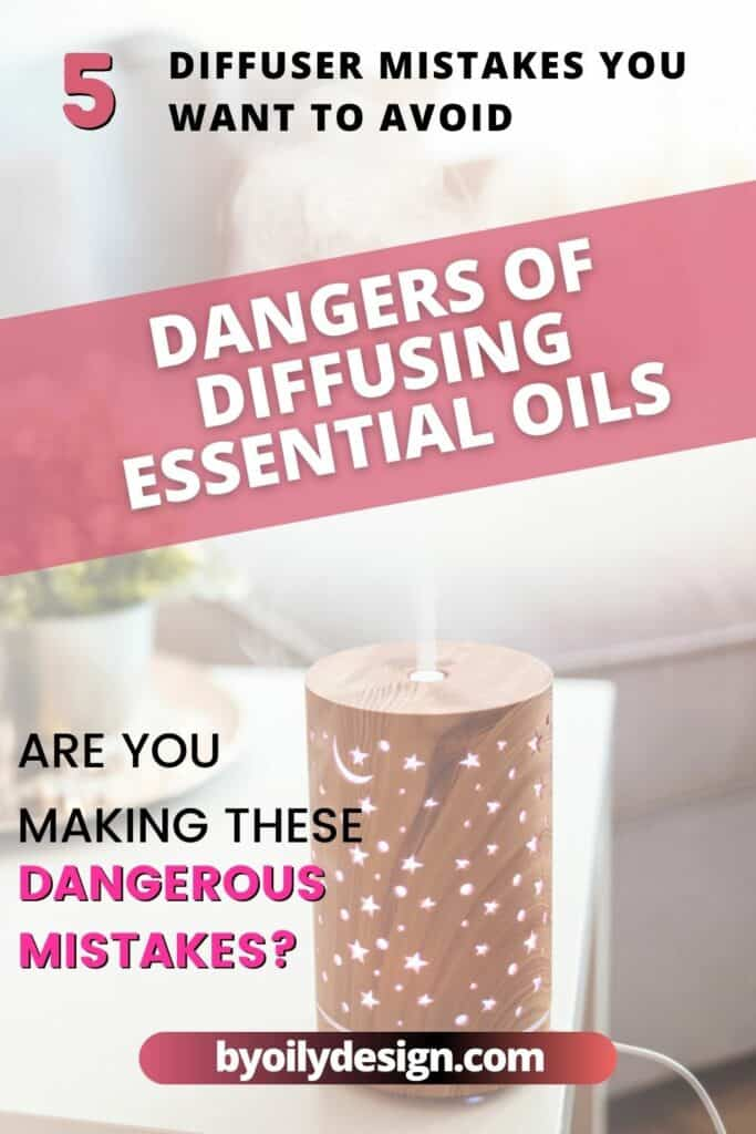 """wooden essential oil diffuser on a white coffee table diffusing essential oils into the air. text overlay """"5 diffuser mistakes you want to avoid. Are you making these dangerous mistakes?"""""""